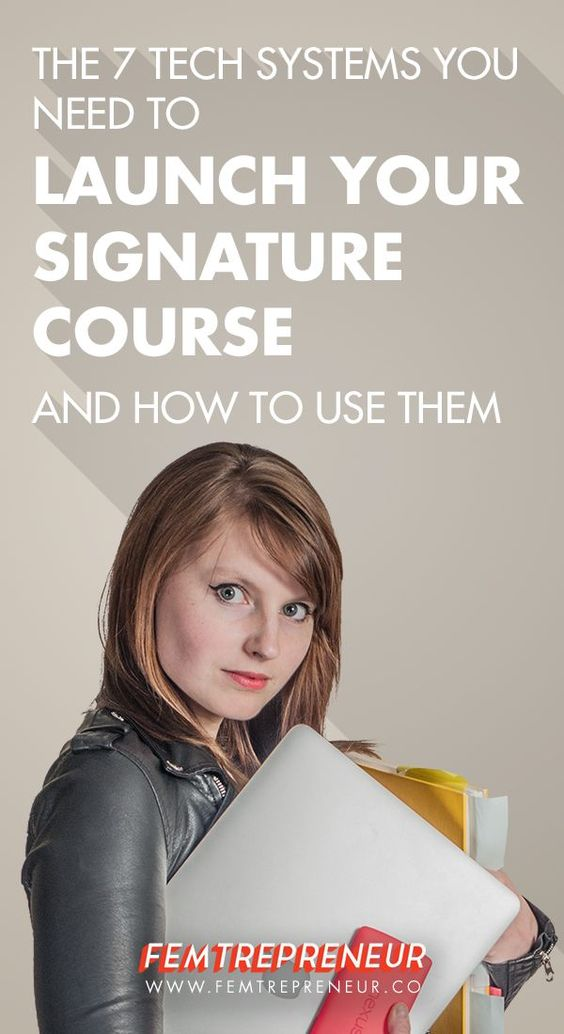 The 7 Tech Systems You Need to Launch Your Signature Course — FEMTREPRENEUR