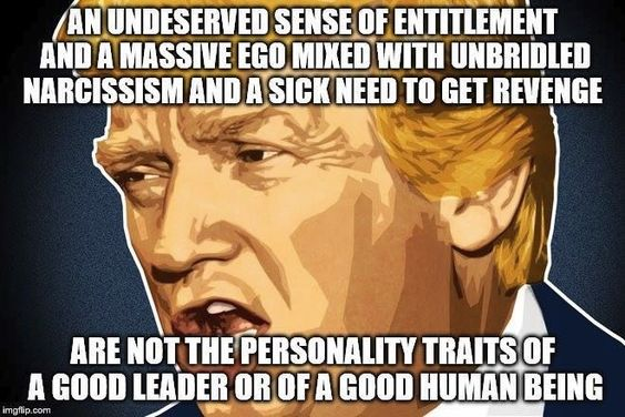 Not the personality traits of a good human being:
