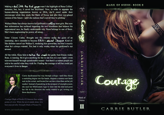 Cover Reveal and Trailer for Courage (Mark of Nexus #2) by Carrie Butler