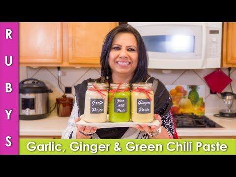 Ginger Garlic Paste And Green Chili Paste Storage Recipe In