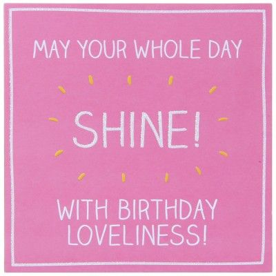Whole Day Shine Birthday Card: