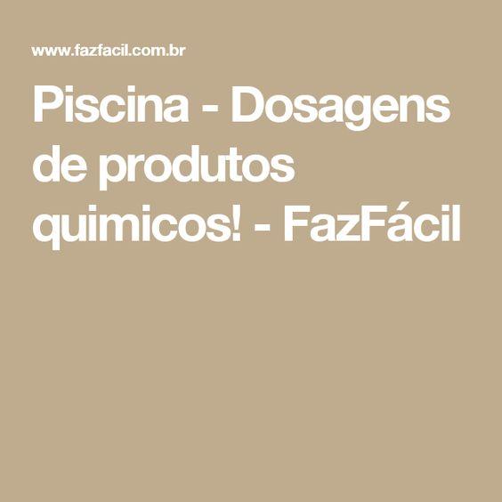Piscina - Dosagens de produtos quimicos! - FazFácil
