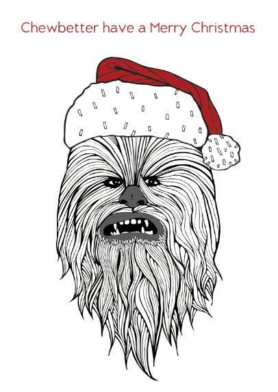 This hairy fella is getting festive...  Funny Chewbacca Christmas Card  Chewbetter have a Merry Christmas  Funny Star Wars themed Christmas