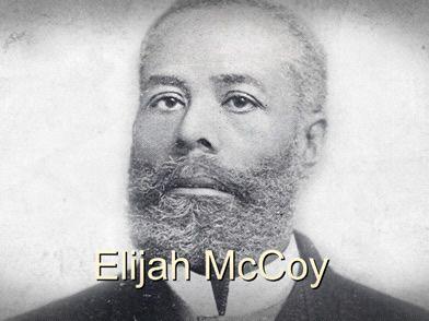 Elijah J. McCoy (May 2...