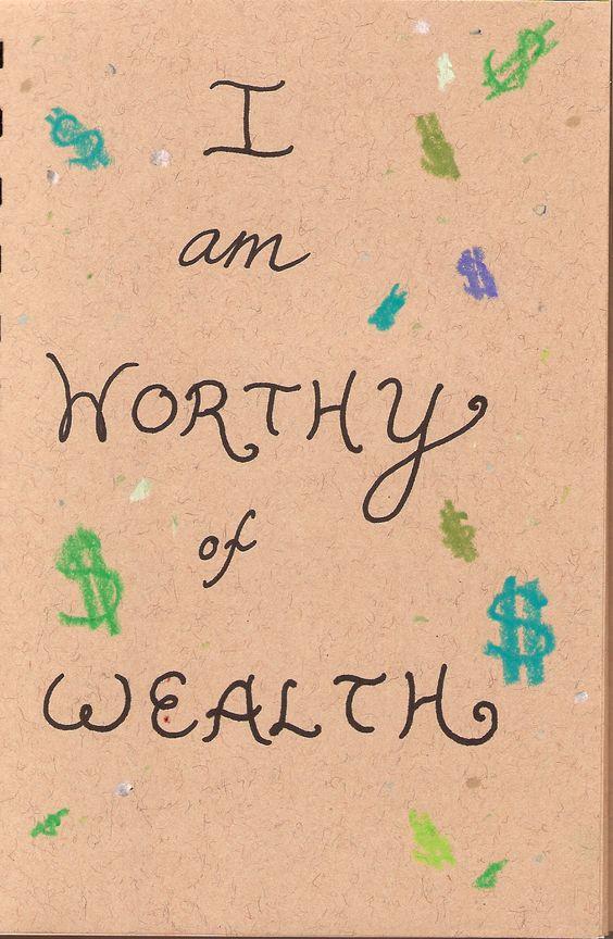 i am worthy of wealth