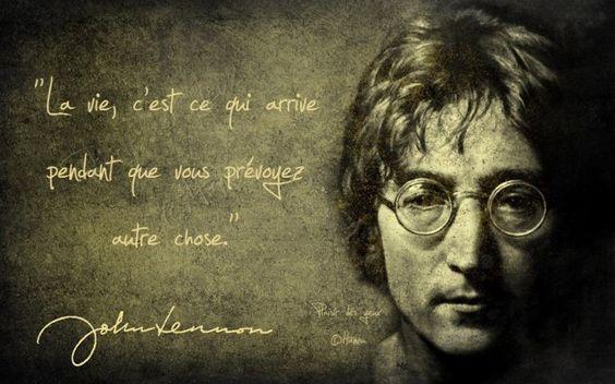 ☍ La vie … ☍ citation John Lennon