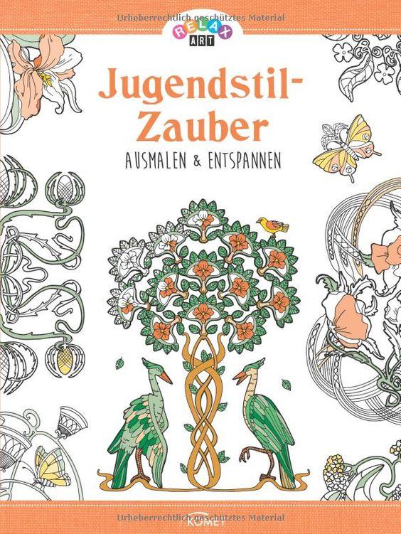 Relax Art: Jugendstil-Zauber: Ausmalen & entspannen: Amazon.de: Mia Steingräber: Bücher