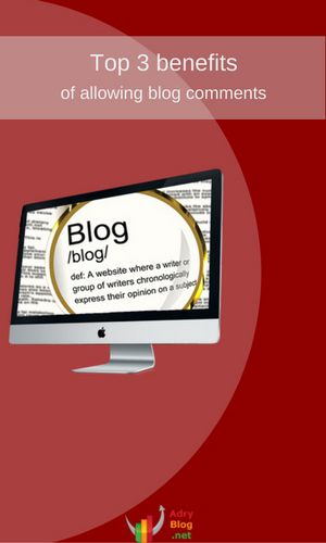 top 3 benefits of allowing blog comments