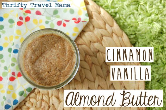 Thrifty Travel Mama Cinnamon Vanilla Almond Butter