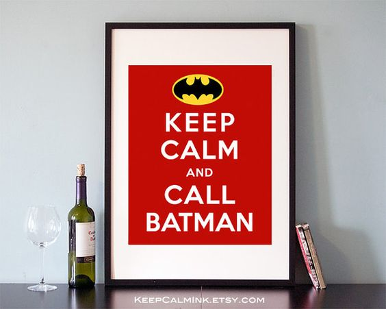 Keep Calm and Call Batman Poster, print, inspirational quotes, inspiring quote, typography, wall art, wall decor, 8x10, 11x14, 16x20