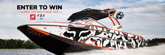 Win a custom boat on Fox Nautical - Super Air Nautique G23 Boat Sweepstakes
