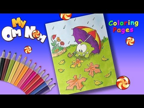 Om Nom Stories Coloring Book Om Nom With Umbrella Coloring Pages For Kids Youtube Umbrella Coloring Page Coloring Books Coloring Pages