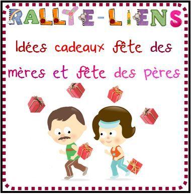 Rallye Lien Id Es Cadeaux F Te Des M Res Et F Te Des P Res 2013 Ressources Centr Es Sur L