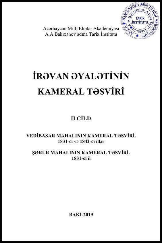 Irəvan əyalətinin Kameral Təsviri Ii Cild Vedibasar Və Sərur Mahallari 2019 Books Ebooks Free Ebooks