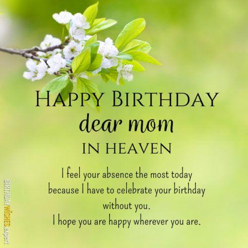 Happy Birthday Mom In Heaven Mom In Heaven Mom In Heaven Quotes Birthday In Heaven Mom