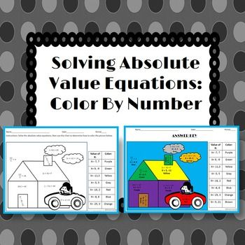 Solving Absolute Value Equations This is a color by