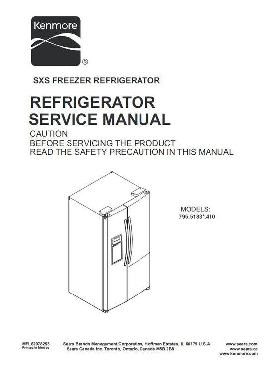 Kenmore 795 51832 51833 51839 Refrigerator Service And Repair