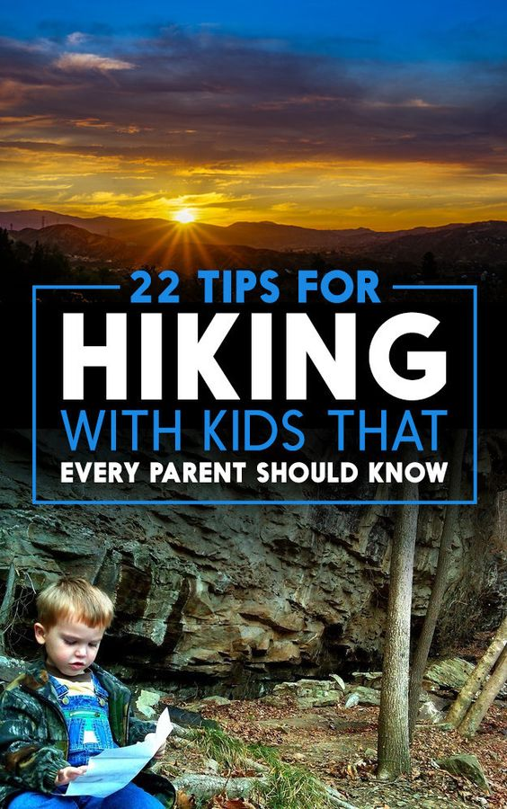 22 Tips For Hiking With Kids That Every Parent Should Know