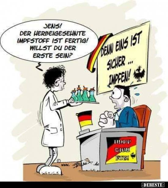 Jens Der Herbeigesehnte Impfstoff Ist Fertig Lustig Humor Lustige Humor Bilder Lustige Zitate Und Spruche