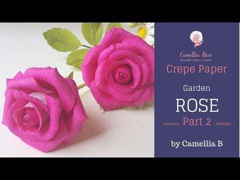 Diy Crepe Paper Flower How To Make Garden Rose Part 2