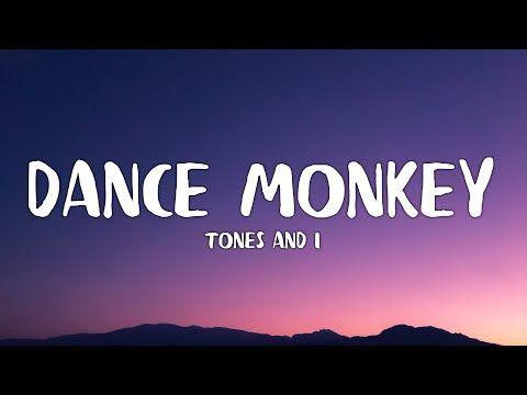 Tones And I Dance Monkey Lyrics Youtube Youtube You Youtube Lyrics