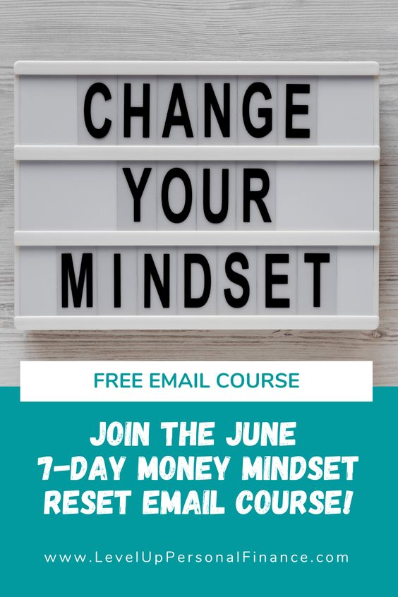 Change Your Mindset Sign Free June 7-Day Money Mindset Reset Email Course!