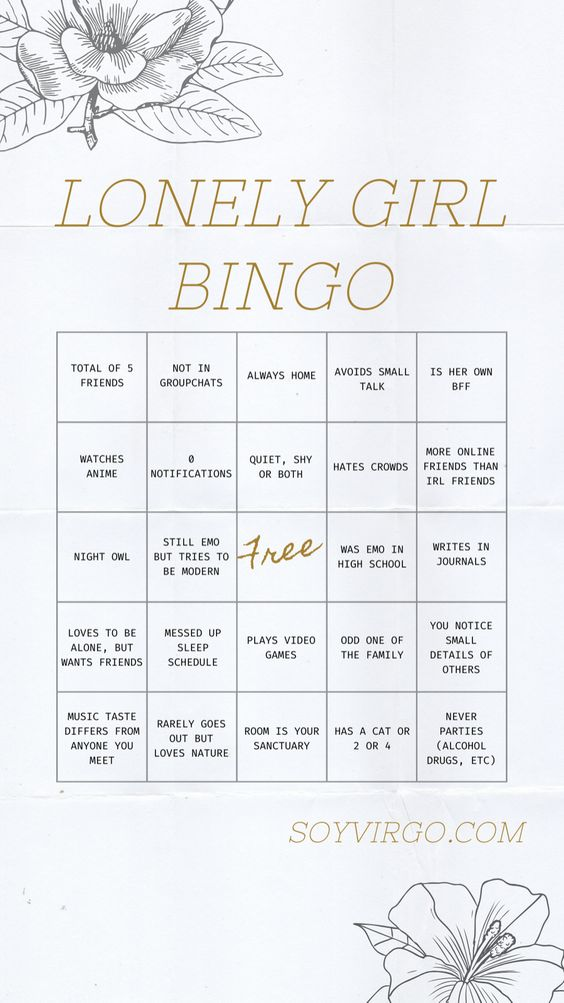 about me: soyvirgo.com lonely girl bingo lonely bingo instagram, 15 free apps for lonely girls