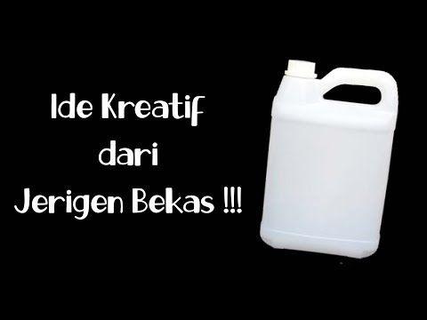 Ide Kreatif Dari Jerigen Bekas Kreasi Jerigen 5 Liter Plastic