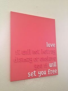 choose your favorite quote or lyric (this one is mumford-inspired) paint the wooden letters on canvas.