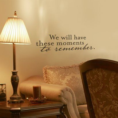 Wall Appliqué - We Will Have These Moments