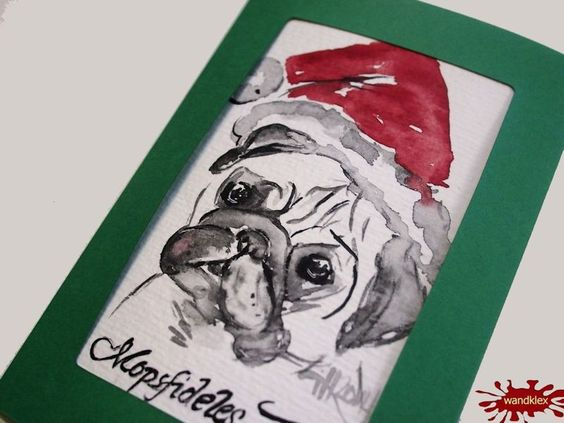 Weihnachtskarten mal anders: als Einzelstück handgemalt Weihnachtskarte Mops / Pug - ein Designerstück von wandklex bei DaWandaPostkarte mal anders;  handgemalte Karten - geht übrigens auch nach Ihrem Foto :-) Alles zu haben im kleinen Klexshop auf DaWanda unter http://de.dawanda.com/shop/wandklex (einzeln handgemalte Karten, ;-) )  Jede Karte ein Unikat, alle Tierrassen und auch Personen möglich, auch Kleinserien.