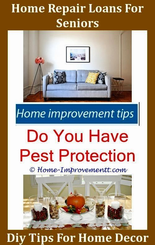 Need To Make Home Improvements Read On With Images Home