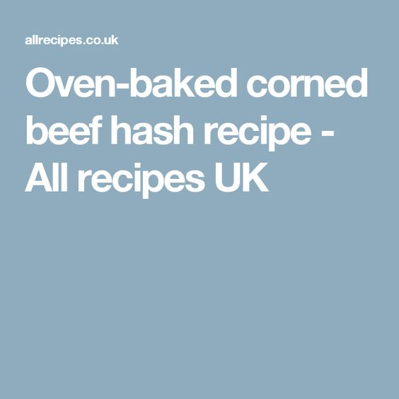 Oven-baked corned beef hash recipe - All recipes UK