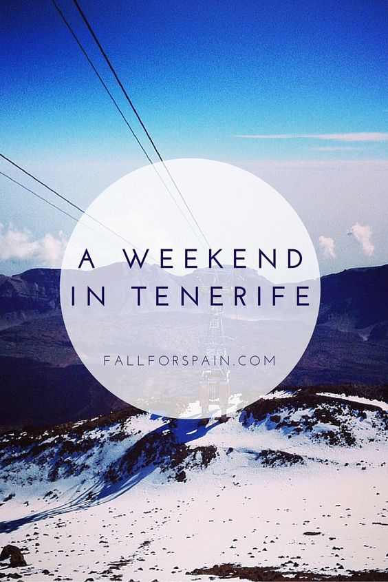 A weekend in Tenerife, Canary islands, spain.
