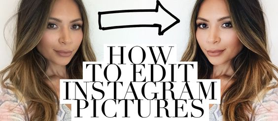 How I Edit Instagram Pictures