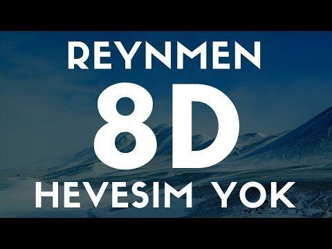 Reynmen Hevesim Yok 8d Ses Audio Youtube 2020 Youtube Ses Believe