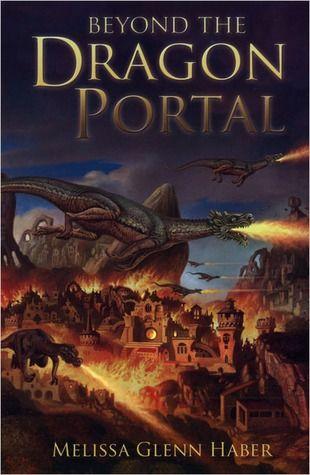 Beyond the Dragon Portal by Melissa Glenn Haber
