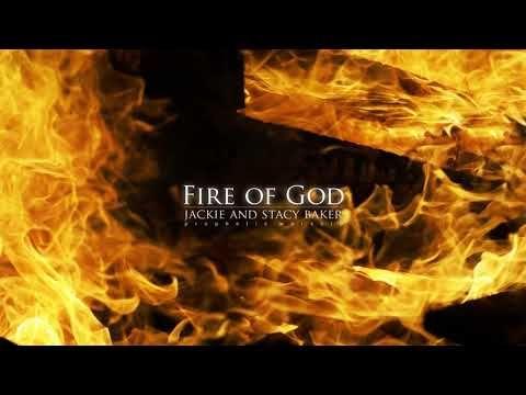Fire Of God Jackie Stacy Baker Prophetic Worship C 2019 Jackie Baker Youtube Christian Songs God Jackie