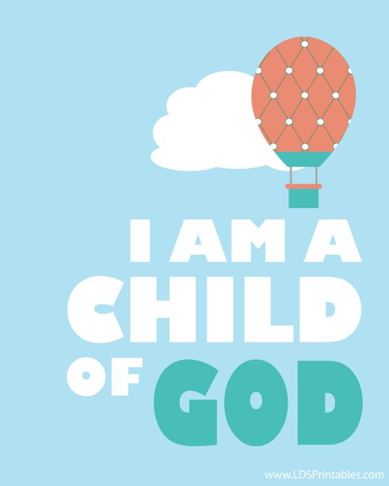 LDS Printables: I Am A Child of God - Balloons