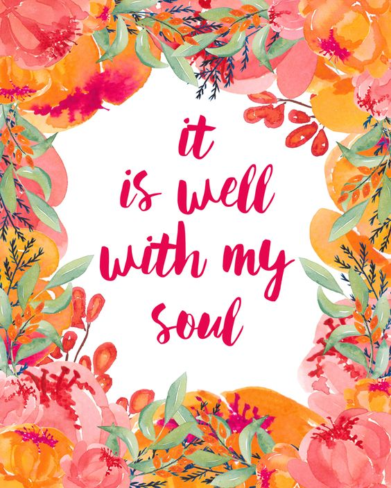 It Is Well With My Soul Free Spring Printable | 8x10 Instant Download: