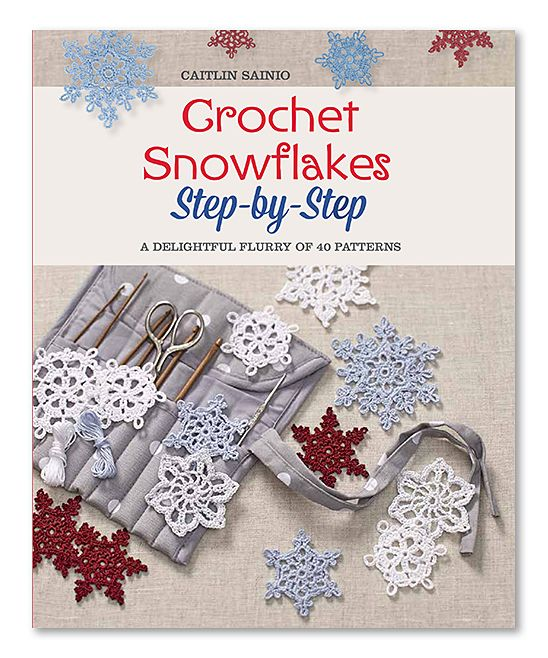 Crochet Snowflakes Step By Step Paperback In 2020 Free Crochet Snowflake Patterns Crochet Snowflake Pattern Christmas Crochet Patterns