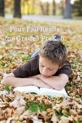 Four Fall Reads for Grades PreK–5. #weareteachers