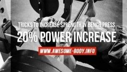 Tricks to increase strength in bench press | 20% power increase