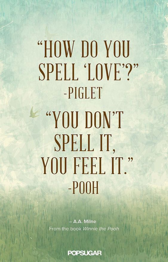 A sweet love quote from Winnie the Pooh. Super easy to re-create in PicMonkey.: