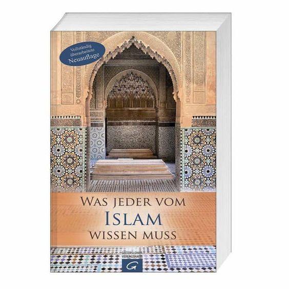 Was jeder vom Islam wissen muss - Vivat! christliche Bücher & Geschenke