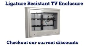 suicide resistant compliant tv enclosures for hospitals
