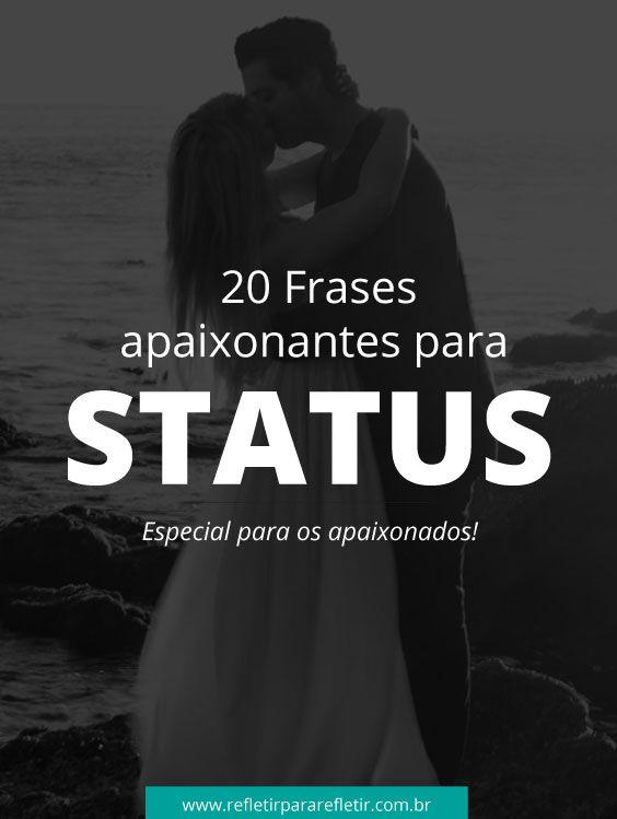 Status Apaixonados Para Namorados Status Apaixonado