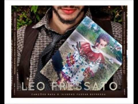 Leo Fressato - Não Há Nada Mais Lindo