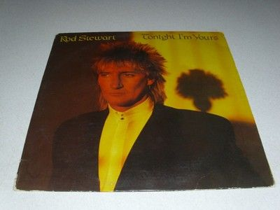 Rod Stewart TONIGHT I'M YOURS Vinyl Record **FREE SHIPPING IN THE US**