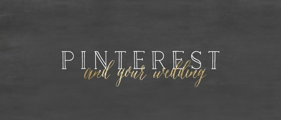 Pinterest and Your Wedding